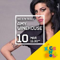 XICS'N'ROLL presenta AMY WINEHOUSE