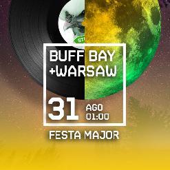 SESSIÓ ESPECIAL DE FESTA MAJOR amb WARSAW + BUFF BAY