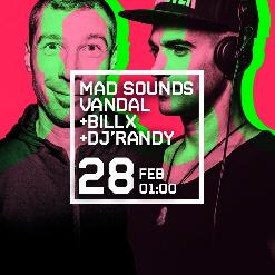 MAD SOUNDS presenta VANDAL + BLLIX + DJ RANDY