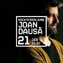 ROCK'N'REIS presenta JOAN DAUSÀ + ARTISTA CONVIDAT