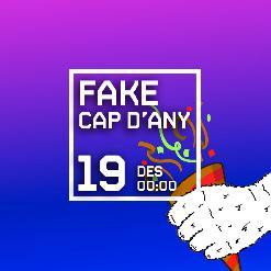 FAKE CAP D'ANY amb DJ WARSAW