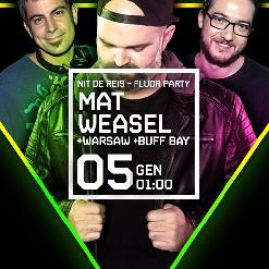 NIT DE REIS amb MAT WEASEL + STROIKA SESSIONS amb DJ WARSAW + BUFF BAY