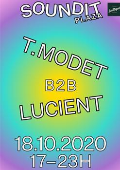 T. Modet b2b Lucient