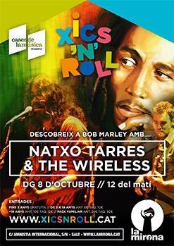 Descobreix a Bob Marley amb Natxo Tarres & The Wireless - Xics'n'Roll