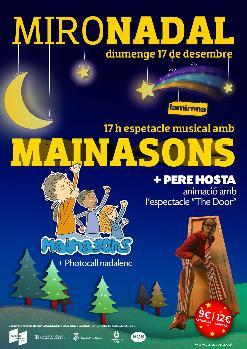 """MIRONADAL 2017: MAINASONS + Animació amb Pere Hosta amb l'espectacle """"Open Door"""""""