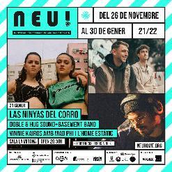 NEU! Las Ninyas del Corro + Doble & Hug Sound + The Basement Band + Vinnie Kairos amb Mad Phi i l'home estàtic