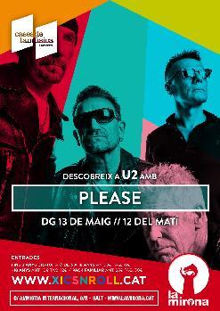 Descobreix a U2 amb Please - Xics & Roll