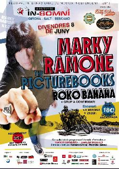 MARKY RAMONE - THE PICTURE BOOKS - ROKO BANANA + GRUP A CONFIRMAR  FESTIVAL INSOMNI 2018