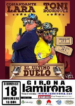 EL ÚLTIMO DUELO· COMANDANTE LARA & TONI RODRÍGUEZ