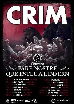 """CRIM - Presenta """"Pare Nostre Que Esteu a l'Infern"""""""