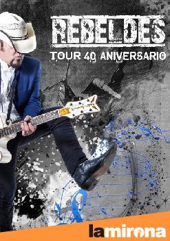 LOS REBELDES + Augie Burr. Tour 40 aniversari