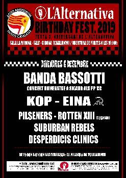 Aniversari L'Alternativa. Banda Bassotti · K.O.P. · Pilseners · Eina i més!