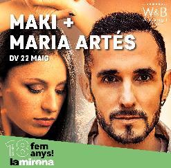 MARIA ARTÉS & MAKI