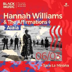 HANNAH WILLIAMS & THE AFFIRMATIONS + AIALA