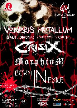 VENERIS METALLUM: Crisix · Morphium · Born in Exile