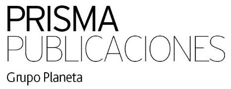PRISMA PUBLICACIONES DE GRUPO PLANETA