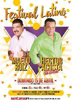 FESTIVAL LATINO: MAELO RUIZ + Héctor Acosta EL TORITO