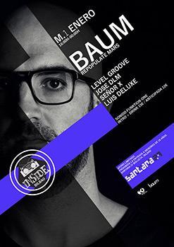 BAUM + Level Groove, Jose DLM, Señor X y Luis Deluxe