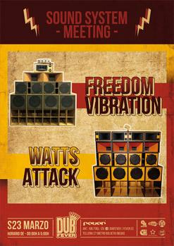SOUND SYSTEM MEETING (Freedom Vibration - Watts Attack)