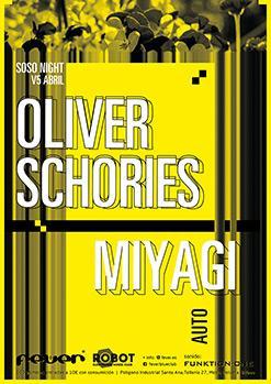 OLIVER SCHORIES // MIYAGI + Auto