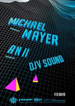 MICHAEL MAYER / ANII / DJV SOUND