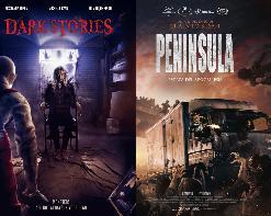 PENINSULA, Sang-ho Yeon, 2020 + DARK STORIES, Guillaume Lubrano/François Descraques, 2019